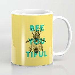 Bee-you-tiful Coffee Mug