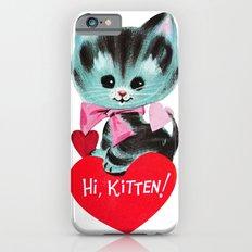 Hi, Kitten! iPhone 6s Slim Case