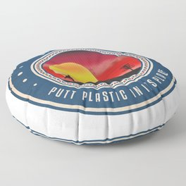 Putt Plastic In Its Place Floor Pillow