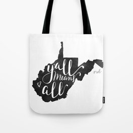 Y'all Means All West Virginia Tote Bag