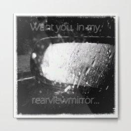 Rearviewmirror Metal Print
