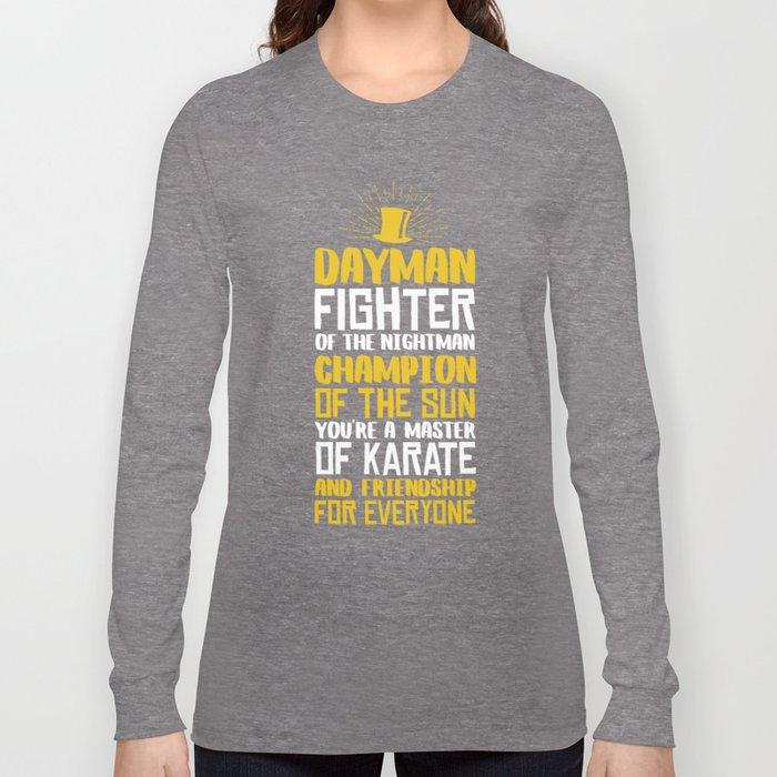 9a3751d1 DAYMAN! Long Sleeve T-shirt by jshynes | Society6