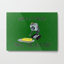 Whats My Purpose Metal Print