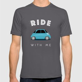 Ride with me T-shirt