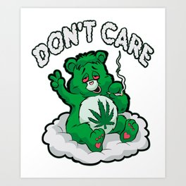 DO NOT CARE BEAR Smoking Bear Hemp Leaf Ganja 420 Art Print