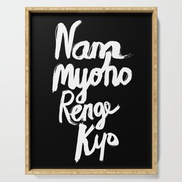 Nam Myoho Renge Kyo - Light on Dark Serving Tray