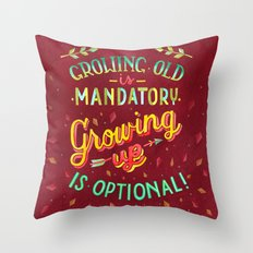 Growing Old/Growing Up Throw Pillow