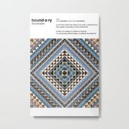Boundaries (Manmade) Metal Print