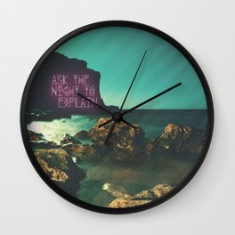 Ask the Night to Explain Wall Clock