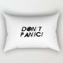 Don't panic, keep calm, relax and stay strong, emotional typography print Rectangular Pillow