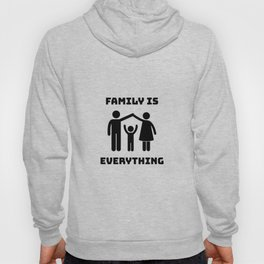 Family Is Everything Hoody