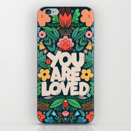 you are loved - color garden iPhone Skin
