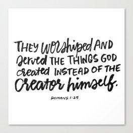 Instead of the Creator himself Canvas Print