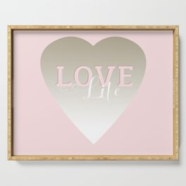 Love Life inspirational pink silver and white big heart feminine typography script design Serving Tray