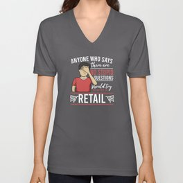 Retail | Seller | Stupid Questions | Facepalm Unisex V-Neck