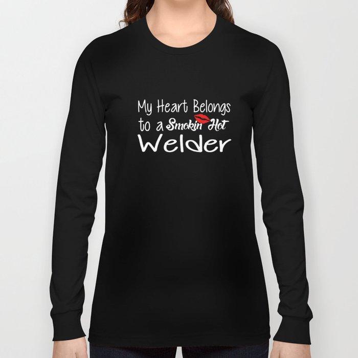 40552699 Funny Smokin'hot Welder Proud Wife Girlfriend Union Home Husband Welder  T-Shirts Long Sleeve T-shirt