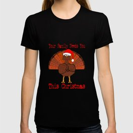 Christmas Turkey Message T-shirt