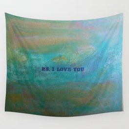 P.S. I Love You Wall Tapestry