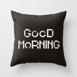 GOOD MORN/NG Throw Pillow