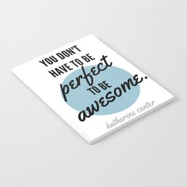 PERFECT IS OVERRATED Notebook