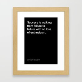 Winston Churchill quote about success [Black Edition] Framed Art Print