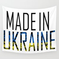 ukraine Wall Tapestries featuring Made In Ukraine by VirgoSpice
