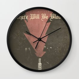 There will be blood - Alternative Movie Poster, Daniel Day Lewis, Paul Thomas Anderson, Paul Dano Wall Clock