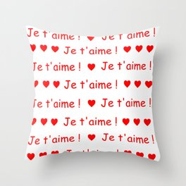 je t'aime ! 2 Throw Pillow