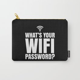 What's Your WiFi Password? (Black & White) Carry-All Pouch