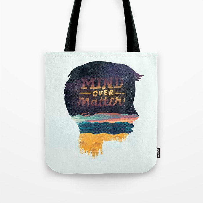 Mind Over Matter Tote Bag