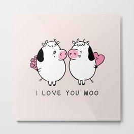 I Love You Moo Metal Print