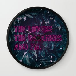 The Lovers The Dreamers and Me. - Neon Writing Wall Clock