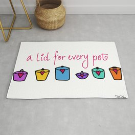 A lid for every pot Rug