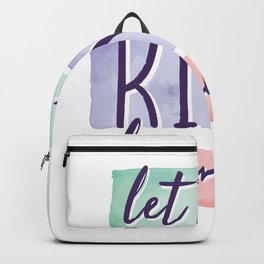 Lets Be Kind Humans Backpack
