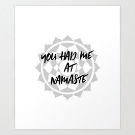 you had me at namste :) Art Print