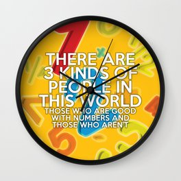 3 KINDS OF PEOPLE Wall Clock