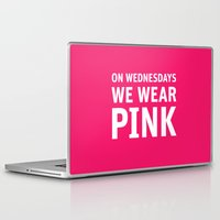 mean girls Laptop & iPad Skins featuring Mean Girls #11 – Pink Wednesday by Enyalie