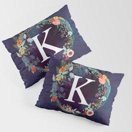 Personalized Monogram Initial Letter K Floral Wreath Artwork Pillow Sham