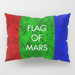 THE FLAG OF MARS Pillow Sham