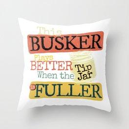 Busker Tips Jar Change Design Throw Pillow