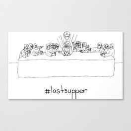 #lastsupper Canvas Print