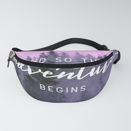 And So The Adventure Begins Pink Forest Fanny Pack