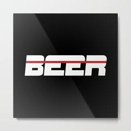 Beer is my Sport (White Letters Red Stripe) Metal Print