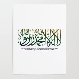 Islamic Shahada (The Testimony of Faith) Poster