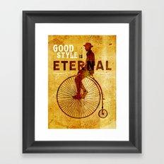 Good style is Eternal Framed Art Print