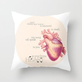 And when my voice is silenced in death... Throw Pillow