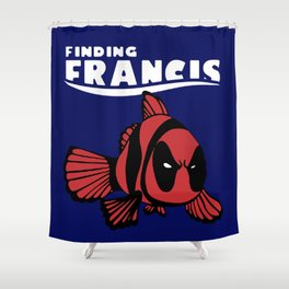 Finding Francis Shower Curtain