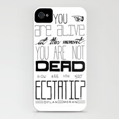 You Are Alive At This Moment iPhone (4, 4s) Slim Case