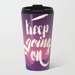 Keep going on. Hand lettering vector illustration Travel Mug