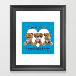 True Friendship is Unconditional Loyalty - Blue Framed Art Print
